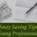 8 Money Saving Tips for Young Professionals